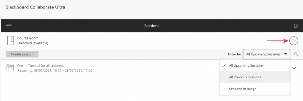 Blackboard Collaborate Ultra 'All Upcoming Sessions' menu. Select 'All Previous Sessions,.